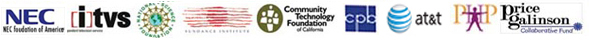 Our funders inlcude NEC foundation of America, ITVS, National Science Foundation, Sundance Foundation, Community Technology Foundation of California, Corporation of Public Broadcasting, AT&T, Parents Helping Parents and Price Galinson Collaborative Fund